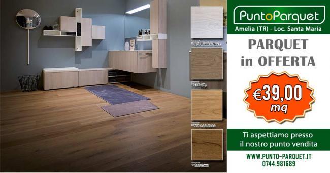 Promozione pavimenti in legno - Parquet in plancia di rovere linea residenziale - Amelia Terni Umbria
